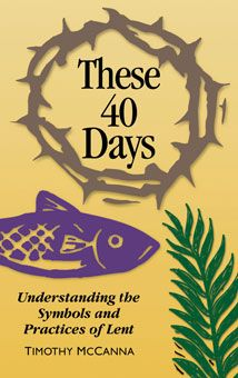 These 40 Days: Understanding the Symbols and Practices of Lent. 24-page pamphlet. Also in Spanish. Readers discover the historical and scriptural background of Lenten observances and learn current Church teaching. http://www.liguori.org/productdetails.cfm?PC=11456