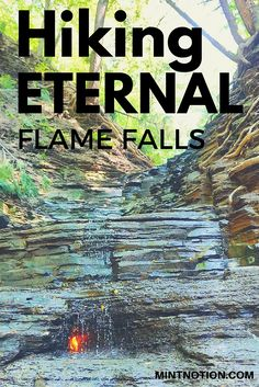 Hiking Eternal Flame Falls #travel #hiking #mintnotion