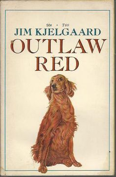 Vintage Scholastic Books Big Red Outlaw Red by Jim Kjelgaard. Loved all the Big Red books.