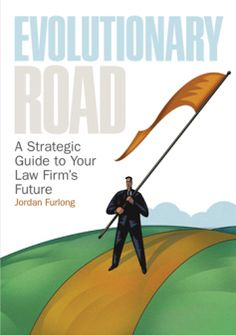 Evolutionary Road: A Strategic Guide to Your Law Firm's Future (Digital Edition) Hold On, Law, Career, Author, Digital, Books, Libros, Carrera, Naruto Sad