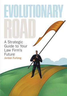 Evolutionary Road Un análisis de los cambios del mercado legal en los próximos años.