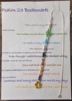 This is one of the bookmarks that our church gave as gifts the ladies at our Mother's day service yesterday. The coloured beads correspond to key parts of this timeless Psalm.  I really enjoyed making them and thinking about the words of the Psalm at the same time!.