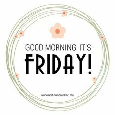 ©audrey_cfc Good morning, it's Friday! Good Morning World, Good Morning Good Night, Good Morning Quotes, Friday Morning Quotes, Good Morning Friday, Morning Pics, Monday Quotes, Its Friday Quotes, Daily Quotes