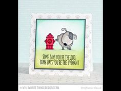 You Make My Tail Wag Stamp Set from My Favorite Things - YouTube