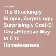 ways to end homelessness A plan and a commitment can go a long way to lessen the crisis on the streets last in a series.