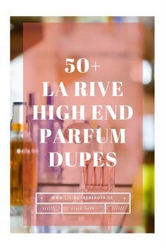 la-rive-parfum-dupes La Rive Parfumdupes - Wenn High End Parfums 1zu1 kopiert werden