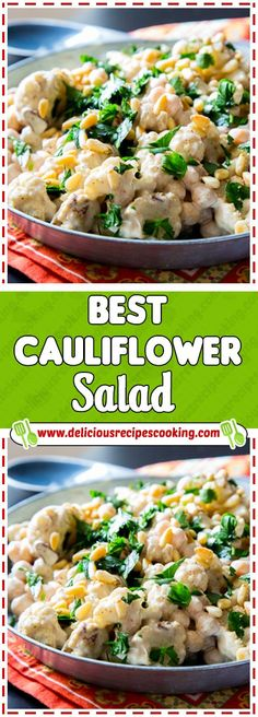 Best Cauliflower Salad Via #deliciousrecipescookingcom #healthyrecipes #Cauliflower #Salad #comfortfood #paleo #glutenfree