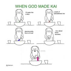 how god made kai meme - Google Search