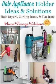 Hair appliance holder ideas and solutions, including for hair dryers, curling irons and flat irons, to get these items off your bathroom counters and more handy for use on Home Storage Solutions 101 Curling Iron Storage, Hair Dryer Storage, Curling Iron Holder, Diy Hair Dryer Holder, Flat Iron Storage, Hair Tool Storage, Flat Iron Holder, Hair Tool Organizer, Bathroom Storage Solutions