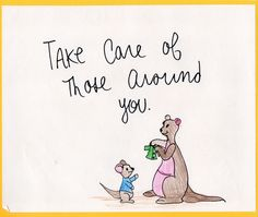 Lessons From the Hundred Acre Wood: Take Care of Those Around You
