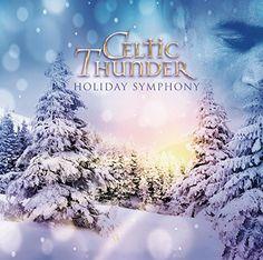 Celtic Thunder- Holiday Symphony