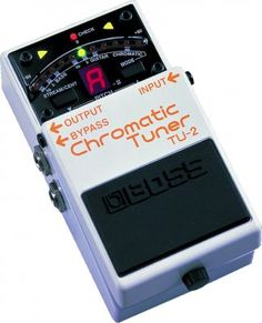 Boss TU-2 - only pedal tuners I've ever used, take a lickin, keep on tickin.