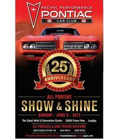 Pacific Performance Pontiac Car Club presents All Pontiac Show and Shine Coast Hotels, Door Prizes, Pontiac Cars, Gmc Trucks, New Experience, Presents, Memories, Sea, Club