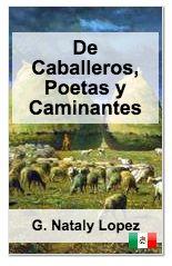 Un caballero y el camino que enfrentará. De Caballeros, Poetas y Caminantes escrito por nuestra usuaria de México,G. Nataly López http://www.storypop.com/books/990-De-Caballeros-Poetas-y-Caminantes-G-Nataly-Lopez