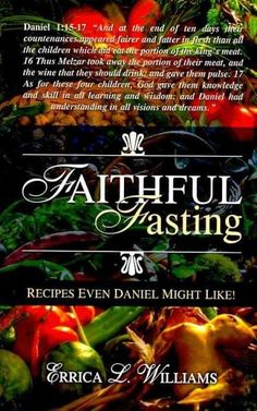 Faithful Fasting: Recipes Even Daniel Might Like!
