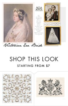 """""""Victorian Era Bride"""" by viryabo ❤ liked on Polyvore featuring vintage and bridal"""