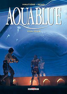 Aquablue T15 - Gan Eden de Régis Hautière