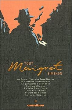 Amazon.fr - Tout Maigret, tome II - Georges Simenon, Michel Carly - Livres