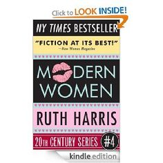 MODERN WOMEN (20th Century Series, Book #4) by Ruth Harris - 4.5 stars (4 reviews) - 448 pages - $2.99