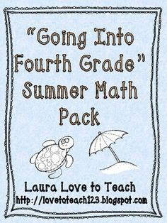 """Going into Fourth Grade"" Summer Math Pack: 35 pages of cute printable worksheets to prepare your third grader for fourth grade! $"