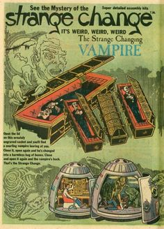 "cryptofwrestling: "" The Strange Change Machine - Vampire "" Monster Toys, Monster Art, Vintage Comics, Vintage Toys, Creepy Toys, Famous Monsters, Classic Monsters, Horror Comics"