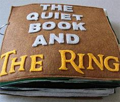 A Lord of the Rings Quiet Book for the Littlest LOTR Fans!