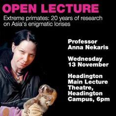 "Free live lecture ""Extreme primates: 20 years of research on Asia's enigmatic lorises"" Join us from 6pm Wednesday 13 November at http://www.facebook.com/oxfordbrookes"