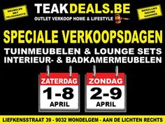Outletverkoop Teakdeals - Teak & Alu Tuinmeubelen en Lounge sets! -- Wondelgem -- 01/04-09/04