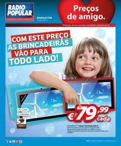 Newsletter - Com este preço, as brincadeiras vão para todo o lado!  http://www.radiopopular.pt/newsletter/2013/56/