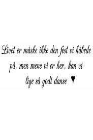 Billedresultat for kærligheds citater på dansk