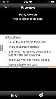 Well that's an interesting theory. <--- but true!!! In BOO remember nico not wanting to go near shadows because he was gonna turn into one? Omg people @jadynsnaer wow they guessed right!!!<---- OH YEEEAAAAHHH!
