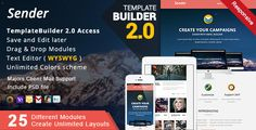 Sender - Responsive Email   MailBuild Online by akedodee   MailBuilds allows you create email templates easily and can also create templates that are compatible with MailChimp , CampaignMonitor , Freshmail and more¡..  KEY FEATURE Responsive Email Template set ( view demo ) 25 unique