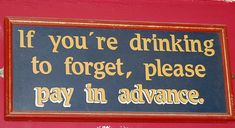 "https://flic.kr/p/aeJ2Eg | Funny Pub Sign | This one made me laugh  <a href=""http://www.sendingsmiles.com/"" rel=""nofollow"">www.sendingsmiles.com/</a>"