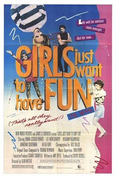 <i>Girls Just Want To Have Fun</i> (1985)