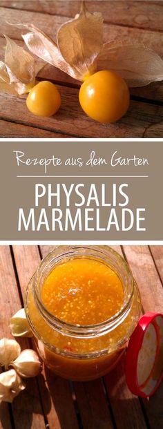 Physalismarmelade - Rezepte aus dem Garten