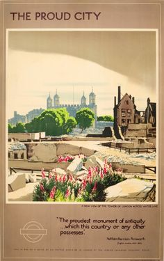 Walter E. Spradbery, Original Vintage WWII London Transport Poster The Proud City Tower Of London, 1944 Vintage Advertising Posters, Vintage Travel Posters, London Transport, Public Transport, London Travel, London Underground Tube, London Poster, Poster Display, Railway Posters