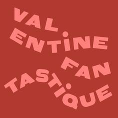 Valentine Fantastique