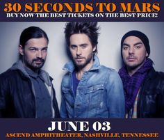30 Seconds To Mars in Nashville at Ascend Amphitheater on June 03. More about this event here https://www.facebook.com/events/205596809954749/