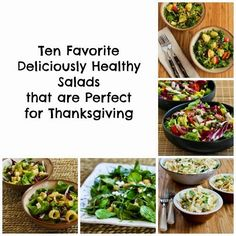 Ten Favorite Deliciously Healthy Salads that are Perfect for Thanksgiving; all these Thanksgiving salad recipes are carb-conscious and gluten-free. [from KalynsKitchen.com] #HealthyThanksgivingRecipes