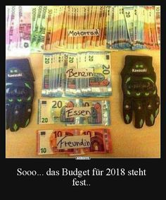 Sooo... das Budget für 2018 steht fest.. | Lustige Bilder, Sprüche, Witze, echt lustig