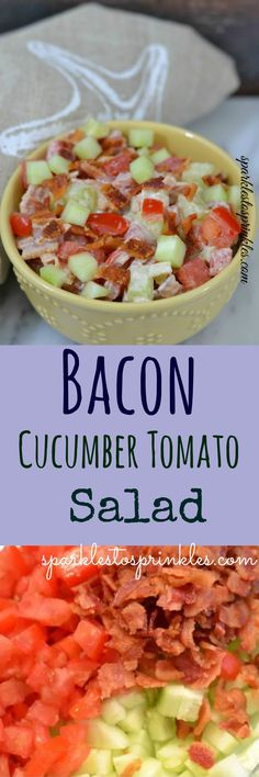 BCT Bacon Cucumber Tomato Salad - Sparkles to Sprinkles