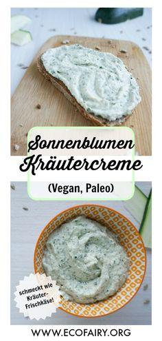 Sunflower herbal cream - tastes like herbal cream cheese! (Vegan, paleo) - Vegan Food ☆ powered by plants - Easy Recipes Paleo Vegan, Paleo Dairy, Vegan Soup, Paleo Recipes, Crockpot Recipes, Snacks Recipes, Easy Snacks, Easy Meals, Fromage Vegan