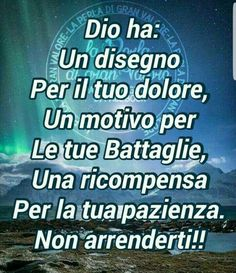 Italian Language, Gods Love, Decir No, Favorite Quotes, Poems, Prayers, Lord, Bible, Wisdom