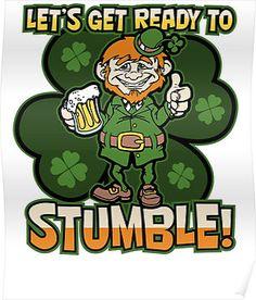 St. Patricks Day Ready to Stumble Funny Leprechaun