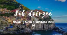 Jak dotrzeć na metę Autostop Race - Kate Traveller ✈ Racing, Blog, Travel, Fotografia, Running, Viajes, Auto Racing, Blogging, Destinations