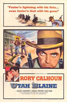 UTAH BLAINE (1957) - Rory Calhoun - Susan Cummings - Angela Stevens - Max Baer - Based on novel by Louis L'Amour - Produced by Sam Katzman - Directed by Fred F. Sears - Columbia Pictures - Movie Poster.