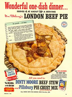 oldadvertising:1952-File Photo Digital Archive by File Photo Digital Archive on Flickr.Woman's Day-Feb 1952  I happen to have a can of Dinty Moore in the pantry and pie crust in the icebox, sounds like dinner to me!