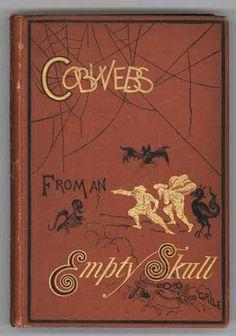 Cobwebs from an Empty Skull (1874) - Dod Grile  / Ambrose Bierce