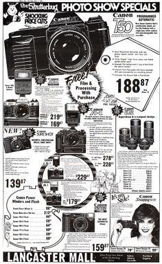 It's amazing to look back on how photographic technology has changed. Check out this wonderful ad from 1983. • The Canon T50 feature amazing automatic features in a SLR. • Canon A1 w/50mm 1.8 for $278.87 • Canon AE-1 Program w/50mm 1.8 for $219.87 All classic camera models!