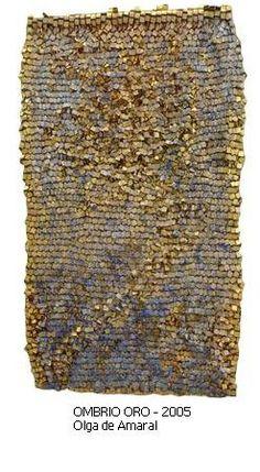 Olga de Amaral -- Ombrio Oro 2005